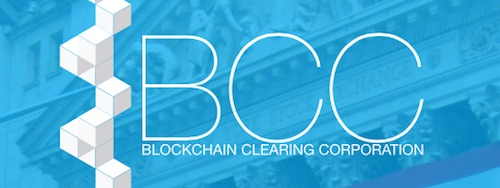 Blockchain Clearing Corp.